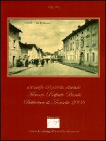 Antologia del premio letterario Maestro Raffaele Burchi. Biblioteca di Tromello 2008