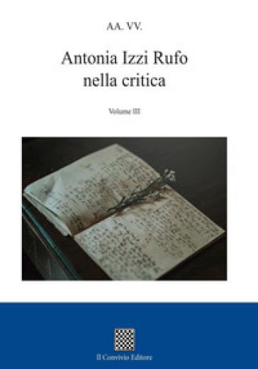 Antonia Izzi Rufo nella critica. 3.