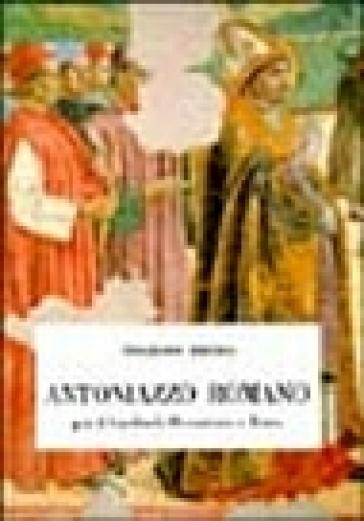 Antoniazzo Romano per il cardinal Bessarione a Roma - Vitaliano Tiberia |
