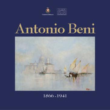 Antonio Beni (1866-1941) - Enrico Brunello | Rochesterscifianimecon.com
