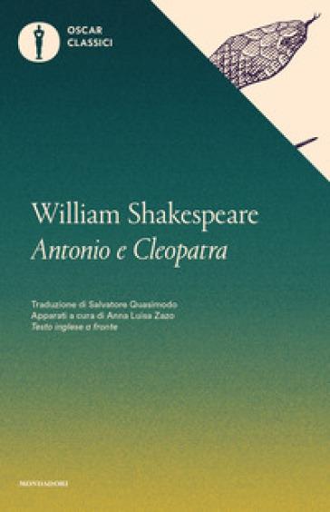 Antonio e Cleopatra. Testo inglese a fronte - William Shakespeare | Thecosgala.com