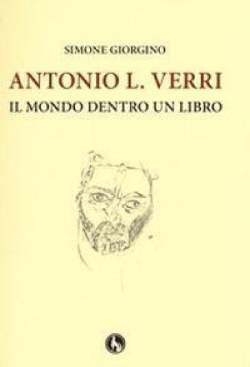 Antonio L. Verri. Il mondo dentro un libro - Simone Giorgino   Ericsfund.org