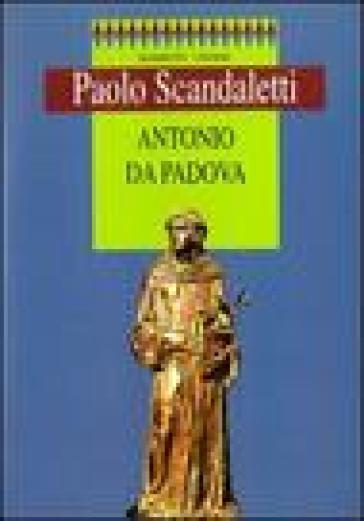 Antonio da Padova - Paolo Scandaletti |