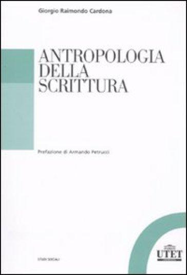 Antropologia della scrittura - Giorgio Raimondo Cardona | Jonathanterrington.com