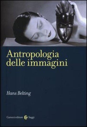 Antropologia delle immagini - Hans Belting pdf epub