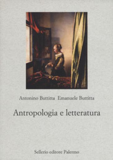 Antropologia e letteratura - Antonino Buttitta |