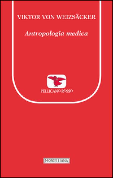 Antropologia medica - Viktor von Weizsacker   Ericsfund.org