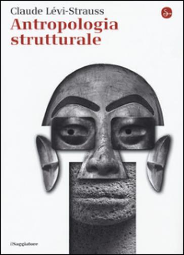 Antropologia strutturale - Claude Levi-Strauss pdf epub