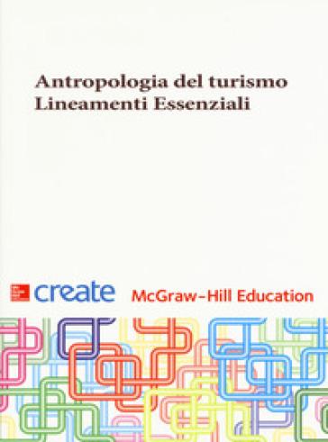 Antropologia del turismo. Lineamenti essenziali - Barbara Ghiringhelli | Ericsfund.org
