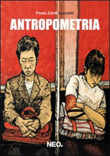 Antropometria - Paolo Zardi  