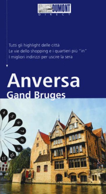 Anversa Gand Bruges. Con mappa - Patricia Fridrich | Rochesterscifianimecon.com