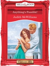Anything s Possible! (Mills & Boon Vintage Desire)