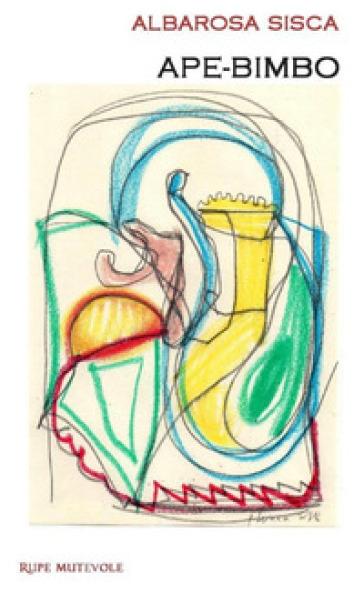 Ape-bimbo - Albarosa Sisca |