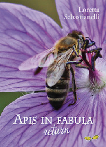Apis in Fabula. Return - Loretta Sebastianelli pdf epub