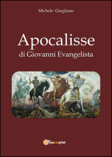 Apocalisse di Giovanni Evangelista - Michele Giugliano pdf epub