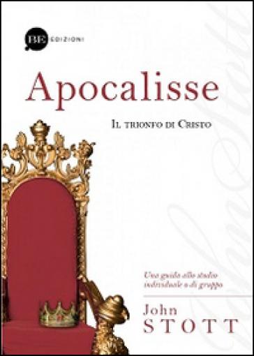Apocalisse. Il trionfo di Cristo - John Stott pdf epub