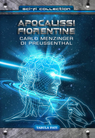 Apocalissi fiorentine - Carlo Menzinger   Rochesterscifianimecon.com
