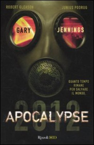 Apocalypse 2012 - Gary Jennings |