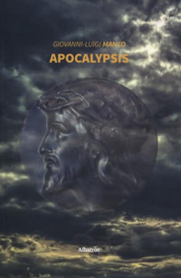 Apocalypsis - Giovanni Luigi Manco  