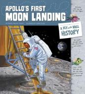 Apollo s First Moon Landing: A Fly on the Wall History