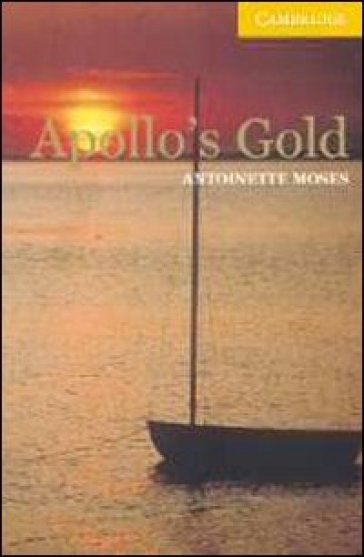 Apollo's gold. Per le Scuole superiori