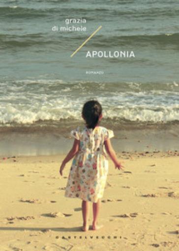 Apollonia - Grazia Di Michele |