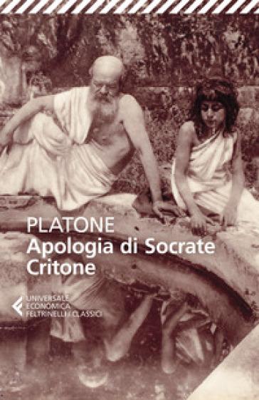 Apologia di Socrate-Critone. Testo originale a fronte - Platone  