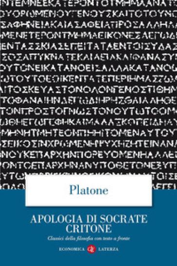 Apologia di Socrate Critone. Testo greco a fronte - Platone   Rochesterscifianimecon.com