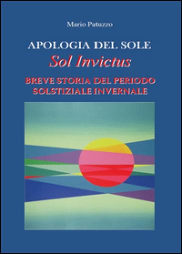 Apologia del sole - Mario Patuzzo |