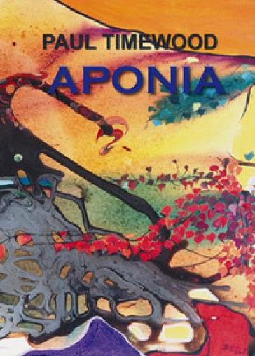 Aponia - Paul Timewood |