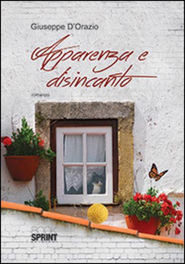 Apparenza e disincanto - Giuseppe D'Orazio | Kritjur.org