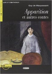 Apparition et contes. Con CD Audio