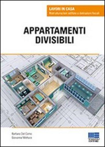 Appartamenti divisibili - Barbara Del Corno |