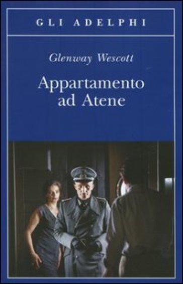 Appartamento ad Atene - Glenway Wescott | Kritjur.org