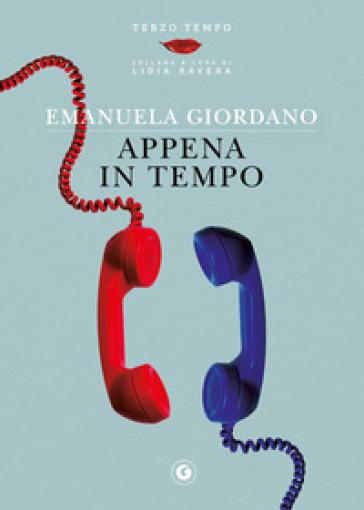 Appena in tempo - Emanuela Giordano  