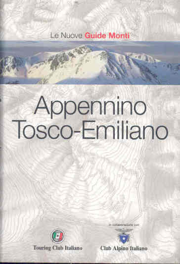 Appennino Tosco-emiliano. Ediz. illustrata