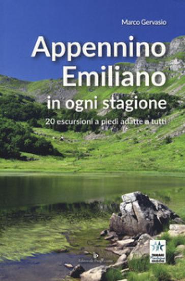 Appennino emiliano in ogni stagione. 20 escursioni a piedi adatte a tutti - Marco Gervasio   Jonathanterrington.com