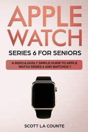 Apple Watch Series 6 For Seniors