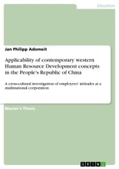 Applicability of contemporary western Human Resource Development concepts in the People s Republic of China