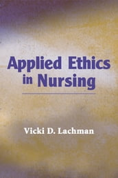 Applied Ethics in Nursing