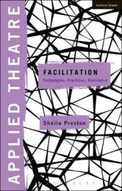 Applied Theatre: Facilitation