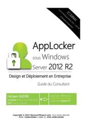 Applocker Windows Server 2012 R2 - Design Et Deploiement En Entreprise