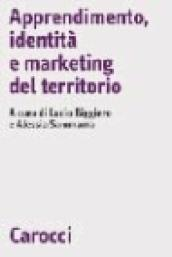 Apprendimento, identità e marketing del territorio