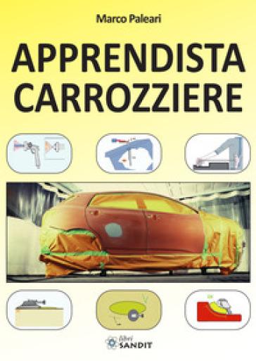 Apprendista carrozziere. 1. - Marco Paleari | Thecosgala.com