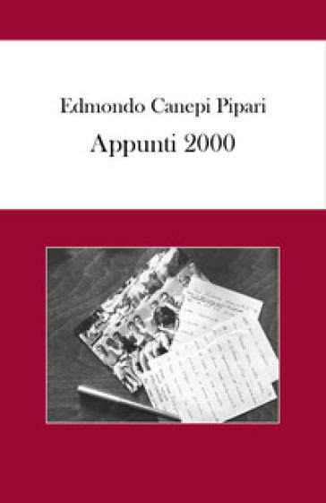 Appunti 2000 - Edmondo Canepi Pipari   Kritjur.org