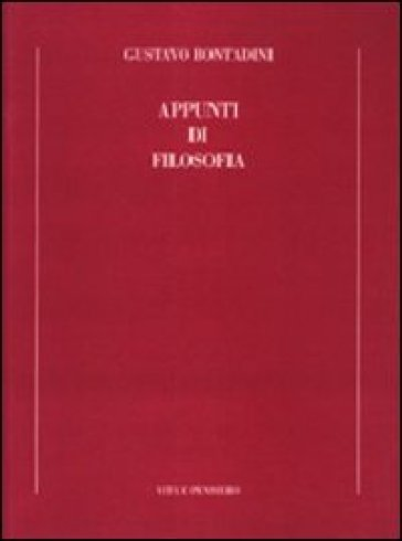 Appunti di filosofia - Gustavo Bontadini |