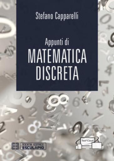 Appunti di matematica discreta - Stefano Capparelli pdf epub