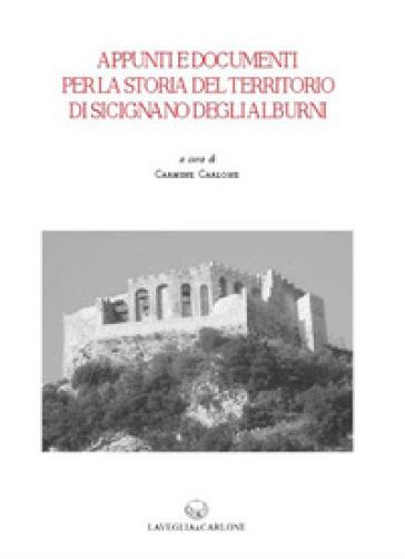 Appunti e documenti per la storia del territorio di Sicignano degli Alburni. 2. - C. Carlone |