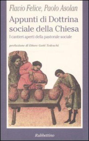 Appunti di dottrina sociale della Chiesa - Paolo Asolan  