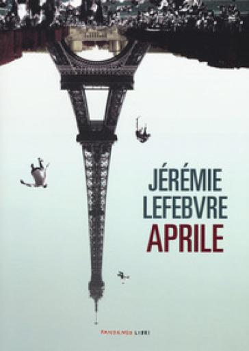 Aprile - Lefebvre Jérémie | Kritjur.org